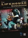 The Lifehouse Songbook: Guitar Tab Selections from Three Hit Albums