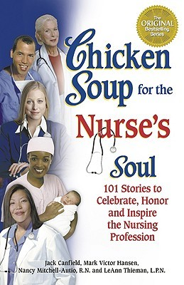 Chicken Soup for the Nurse's Soul by Mark Victor Hansen