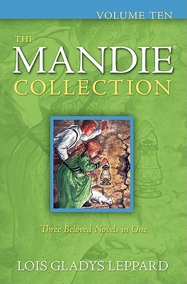 The Mandie Collection, Volume 10 by Lois Gladys Leppard
