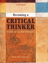Becoming a Critical Thinker: A Guide for the New Millennium