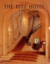 The Ritz Hotel: London
