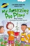 Nibbles: My Amazing Poo Plant: Can Emma grow the perfect pet?