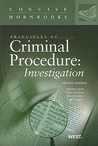 Principles of Criminal Procedure: Investigation