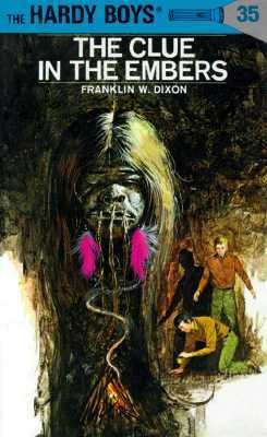 The Clue in the Embers by Franklin W. Dixon