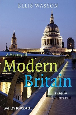 Download A History of Modern Britain: 1714 to the Present ePub by Ellis Wasson