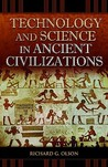 Technology and Science in Ancient Civilizations (Praeger Series on the Ancient World)