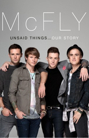 McFly - Unsaid Things... Our Story