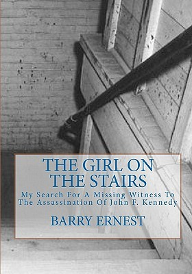 The Girl on the Stairs by Barry Ernest