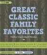 Great Classic Family Favorites: Unabridged Stories