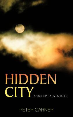 Hidden City: A Bondy Adventure