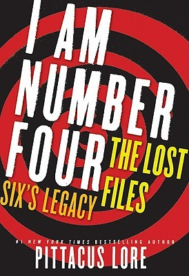 Six's Legacy by Pittacus Lore