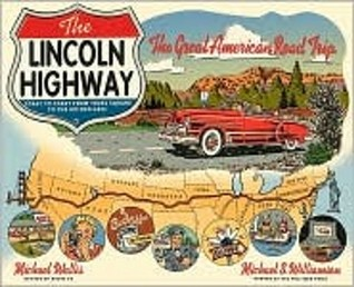 The Lincoln Highway by Michael Wallis