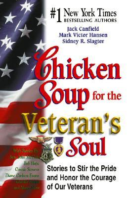 Chicken Soup for Veteran's Soul by Jack Canfield