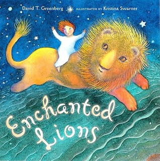 Enchanted Lions by David T. Greenberg