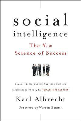 Social Intelligence: The New Science of Success