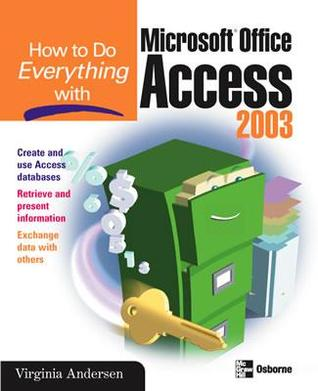 Free download How to Do Everything with Microsoft Office Access 2003 iBook