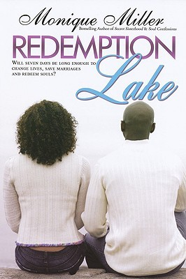 Redemption Lake by Monique Miller