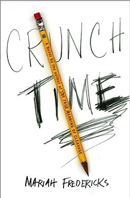Crunch Time by Mariah Fredericks