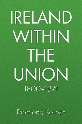 Ireland Within the Union 1800-1921