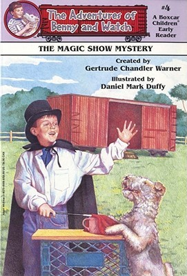 The Magic Show Mystery (Boxcar Children Early Reader #4) by Gertrude Chandler Warner