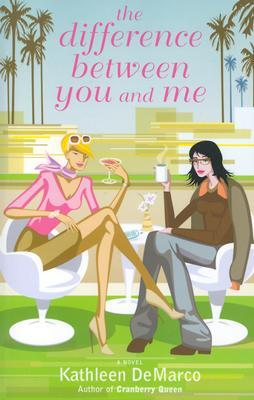 The Difference Between You and Me by Kathleen DeMarco