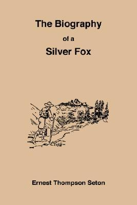 The Biography of a Silver Fox