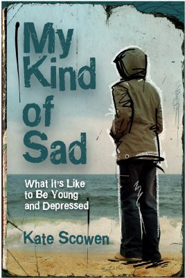 My Kind of Sad by Kate Scowen