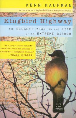 Kingbird Highway by Kenn Kaufman