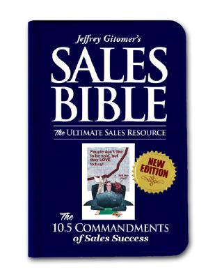 The Sales Bible, Revised Edition by Jeffrey Gitomer