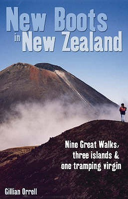 New Boots in New Zealand by Gillian Orrell