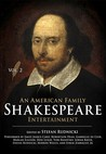 An  American Family Shakespeare Entertainment, Vol. 2: Based on Charles & Mary Lambs Tales from Shakespeare, with Scenes, Soliloquies and Music from S