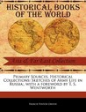 Primary Sources, Historical Collections: Sketches of Army Life in Russia;, with a Foreword by T. S. Wentworth