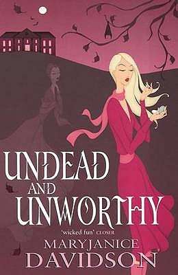 Undead and Unworthy by MaryJanice Davidson