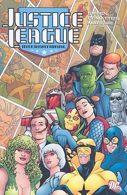 Justice League International, Vol. 3 by Keith Giffen