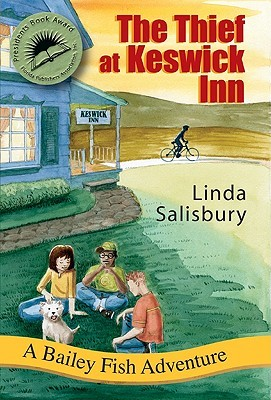 The Thief at Keswick Inn  (Bailey Fish Adventures, #3)