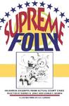 Supreme Folly