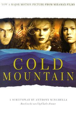 Cold Mountain by Anthony Minghella