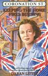 Keeping the Home Fires Burning: Coronation Street