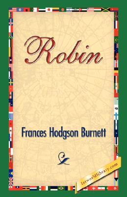 Robin by Frances Hodgson Burnett