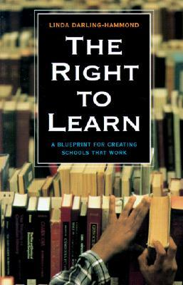 the right to learn a blueprint for creating schools that work by creating schools that work 257x400