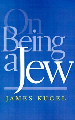 Review On Being a Jew by James L. Kugel PDF