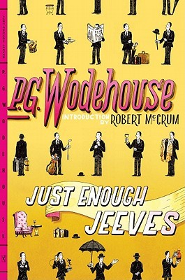 Just Enough Jeeves by P.G. Wodehouse