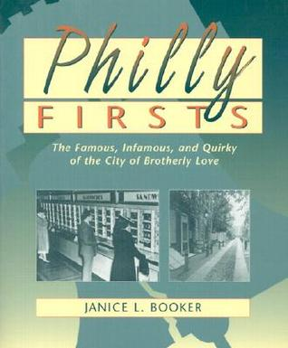 Philly Firsts by Janice L. Booker