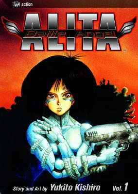 Battle Angel Alita, Volume 1 (Battle Angel Alita by Yukito Kishiro