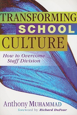 Transforming School Culture: How to Overcome Staff Division