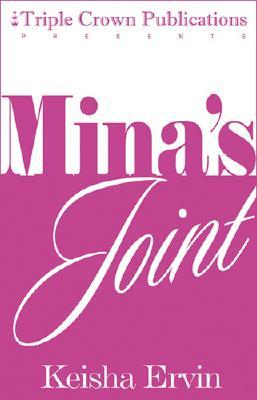 Mina's Joint by Keisha Ervin