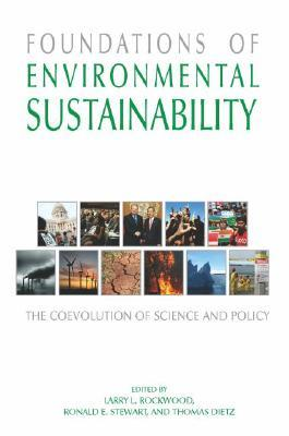 Foundations of Environmental Sustainability by Larry Rockwood