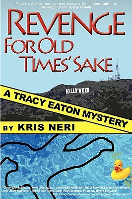 Revenge for Old Times' Sake by Kris Neri