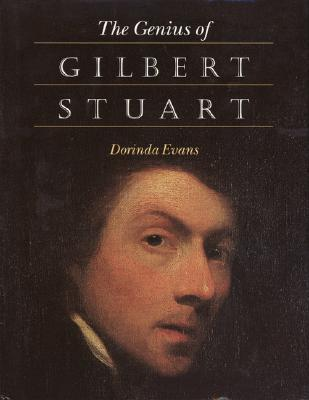 The Genius of Gilbert Stuart