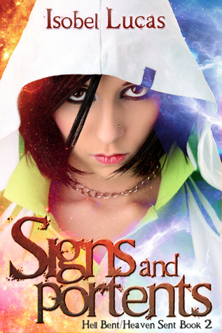 Signs and Portents (Hell Bent/Heaven Sent #2)